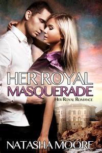 Her Royal Masquerade