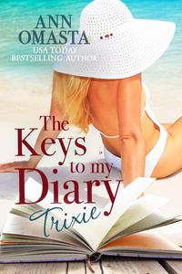 The Keys to My Diary: Trixie