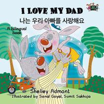 I Love My Dad (English Korean Children's Book Bilingual)