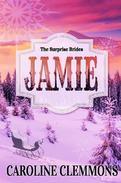 The Surprise Brides: Jamie