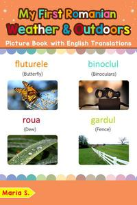 My First Romanian Weather & Outdoors Picture Book with English Translations
