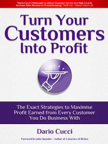 Turn Your Customers into Profit