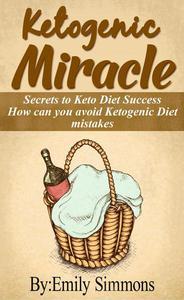 Ketogenic Miracle