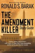 The Amendment Killer Study Guide