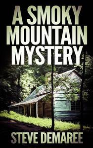 A Smoky Mountain Mystery