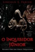 O Inquisidor Júnior