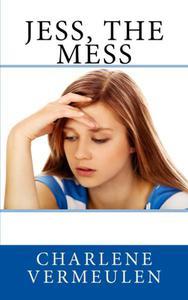 Jess, the Mess