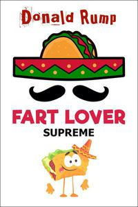 Fart Lover Supreme