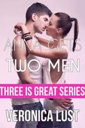 Anna Gets Two Men