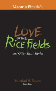 Love in the Rice Fields: And Other Short Stories