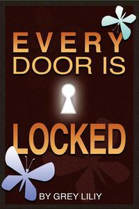 Every Door Is Locked
