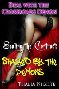 Sealing the Deal: Shared by the Demons