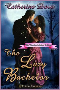 The Lazy Bachelor