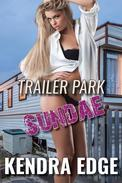 Trailer Park Sundae