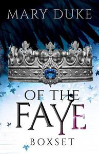 Of the Faye Series