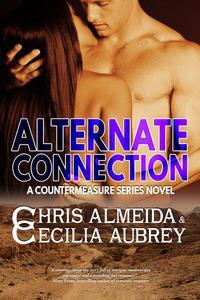 Alternate Connection: A Romantic Suspense Novel in the Countermeasure Series