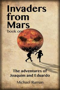 Invaders from Mars: The Adventures of Joaquim and Eduardo