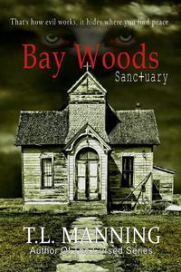 Bay Woods, Sanctuary