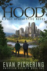 Hood: A Post-Apocalyptic Novel