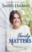 Family Matters - A Fortune Bay Sequel Novella