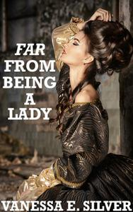 Far From Being A Lady