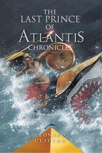 The Last Prince of Atlantis Chronicles