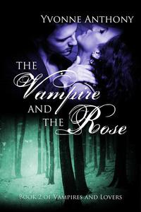 The Vampire and the Rose