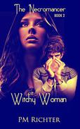 Witchy Woman - Book 2 - The Necromancer