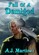 Fall Of A Demigod