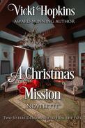 A Christmas Mission: Novelette