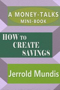 How to Create Savings