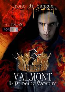Valmont - Il Principe Vampiro: Trono di Sangue
