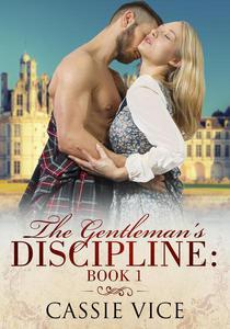 The Gentleman's Discipline: Book 1