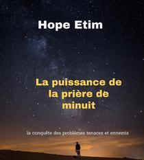 La Puissance De La Prière De Minuit