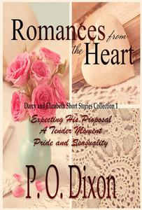 Romances from the Heart: Darcy and Elizabeth Short Stories Collection 1
