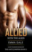 Allied with the Alien: Alien Warrior Romance