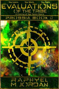 Evaluations of the Tribe: Prossia Book 0