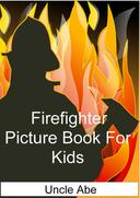 Firefighter Picture Book for Kids