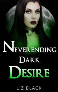 Neverending Dark Desire
