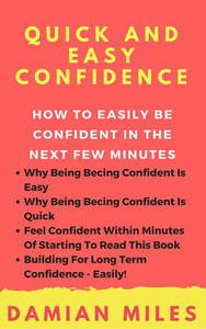 Quick And Easy Confidence