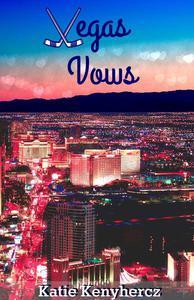 Vegas Vows: Las Vegas Sinners Series Book 1.5
