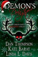 Demon's Delight: An Urban Fantasy Christmas Collection
