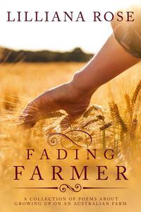 Fading Farmer