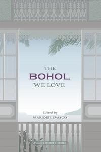 The Bohol We Love