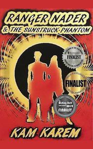 Ranger Nader & The Sunstruck Phantom