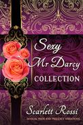 Sexy Mr Darcy Collection: Sensual Pride and Prejudice Variations