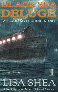 Black Sea Deluge - A Flood Myth Short Story