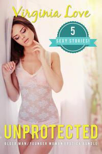 Unprotected: 5 Sexy Stories