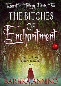 The Bitches of Enchantment - A Dark Princess Fairy Tale