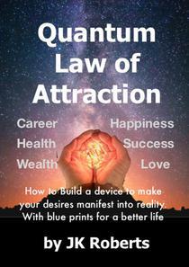 Quantum Law of Attraction